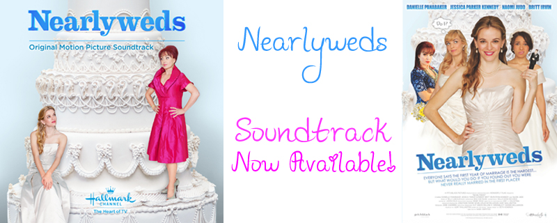 NEARLYWEDS Original Motion Picture Soundtrack